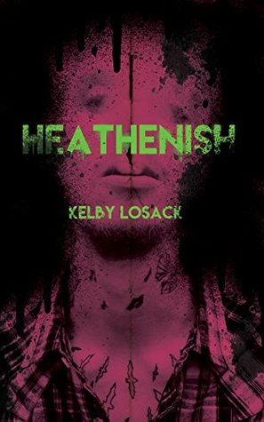 HEATHENISH